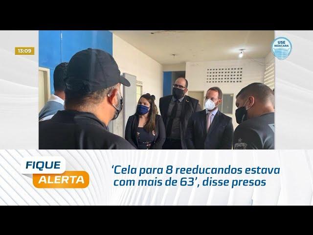 'Cela para 8 reeducandos estava com mais de 63', disse presos para membros da OAB/AL