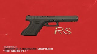 Stack Bundles - Library Of A Rockstar: Chapter 3 – Riot Squad, Pt. 1 (Full Mixtape)