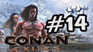 Прохождение Conan Exiles #14 - НОВОЕ МЕСТО ДЛЯ ДОМА, ВЫБОР ЗА ВАМИ