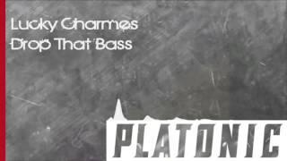 Lucky Charmes - Drop That Bass