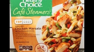 Healthy Choice Cafe Steamers Grilled Chicken Marsala Review