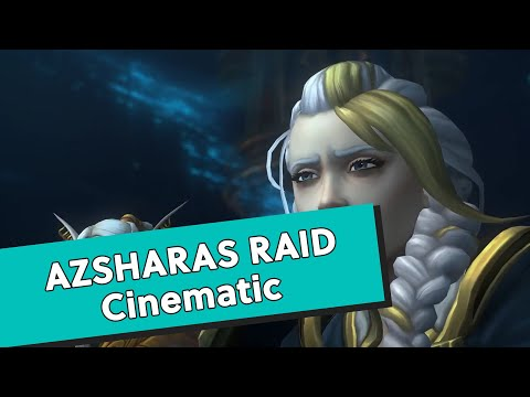 WoW Patch 8.2: Azsharas Ewiger Palast Cinematic (Englisch)