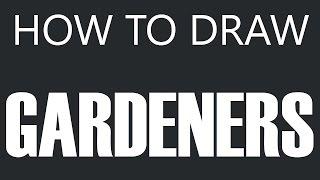 How To Draw A Gardener - Gardener Drawing (Garden Workers)