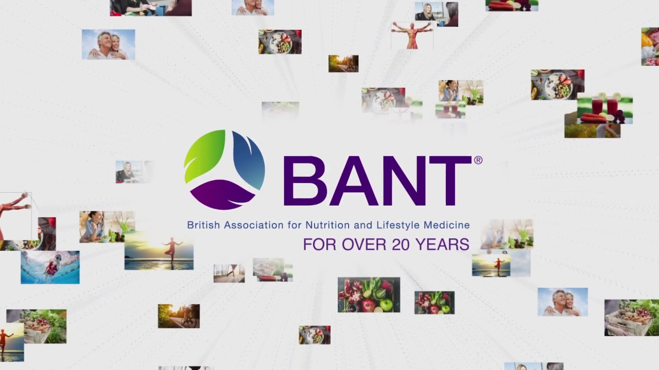 The British Association for Nutrition and Lifestyle Medicine (BANT)