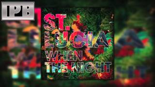 Watch St Lucia The Night Comes Again video