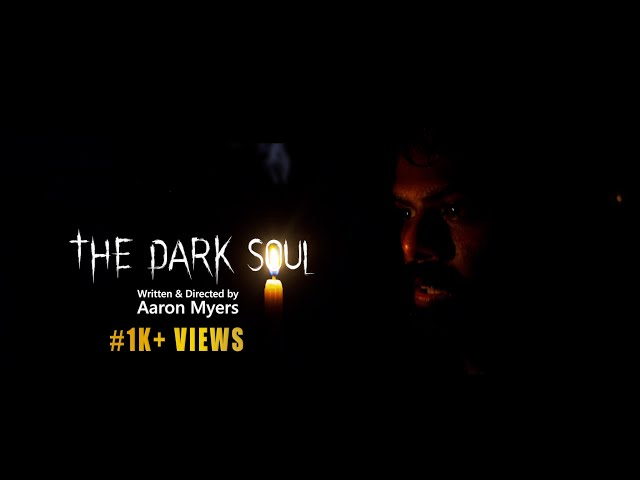 The Dark Soul | Horror Short Film | Aaron Myers |
