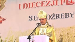 Dożynki Mazowsza i Diec. Płockiej Staroźreby Kazanie ks.bp Piotra Libery 07.09.2014 KRDP TV