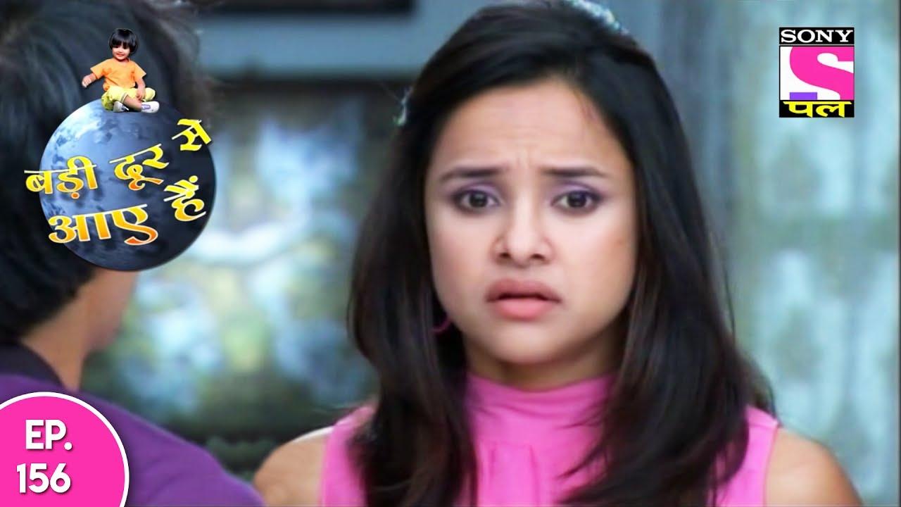 Download Badi Door Se Aaye Hain - बड़ी दूर से आये है   Episode 156 - 25th July 2017