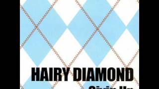 Hairy Diamond - Givin