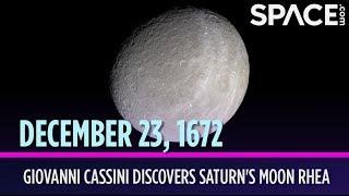 OTD in Space - Dec. 23: Giovanni Cassini Discovers Saturn's Moon Rhea