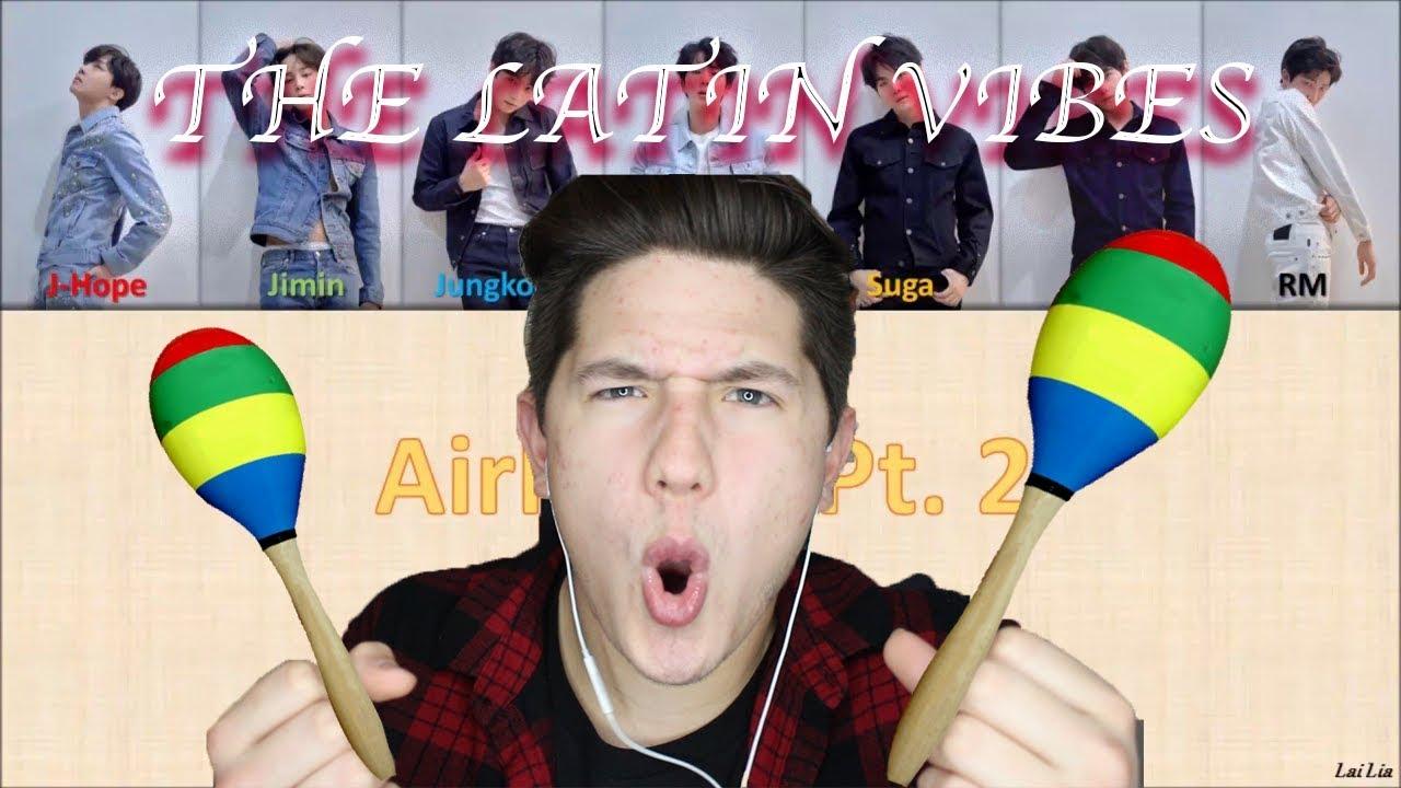 BTS (방탄소년단) - 'Airplane Pt 2' REACTION | THE LATIN VIBES 😎