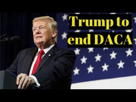 BREAKING NEWS: Trump Will End DACA on Tuesday LIVE Stream