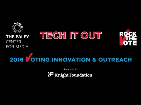 The Paley Center & Rock the Vote Present: Tech It Out: 2016 Voting Innovation & Outreach