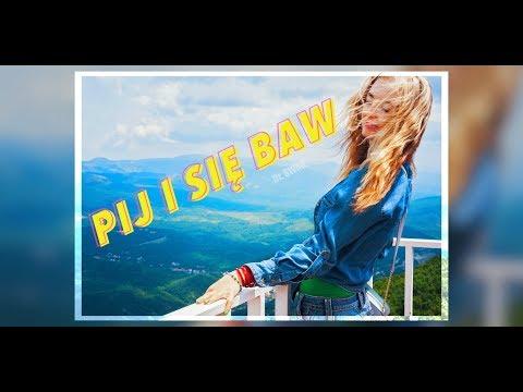 Dr Swag Pij I Sie Baw Tekst Piosenki Teksciory Pl