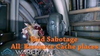 Warframe | Void Sabotage All Resource Cache places