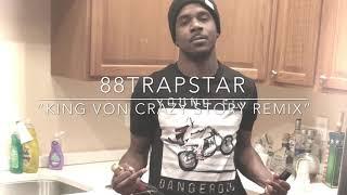 "88TrapStar ""Trap Crazy Story"" (King Von ""Crazy Story"" Remix) (Audio)"