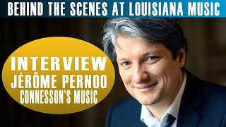 Behind the Scenes at Louisiana Music: Guillaume Connesson Chamber Sessions, Jérôme Pernoo Interview