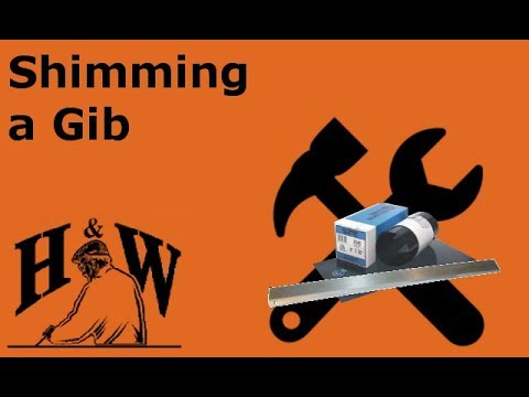 Shimming a Gib