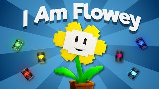 """I Am Flowey"" 