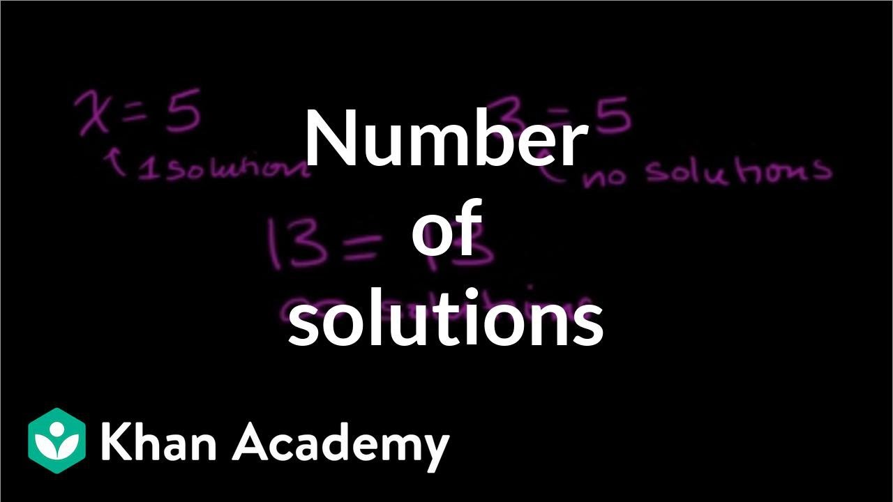 number of solutions to linear equations linear equations algebra i khan academy youtube. Black Bedroom Furniture Sets. Home Design Ideas