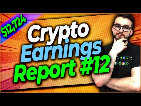 ▶️ How Much Crypto Can You Earn – Earnings Report #12 | EP#392