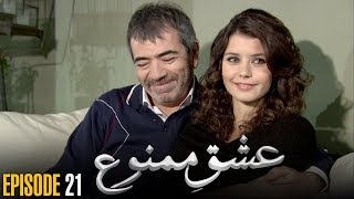 Ishq e Mamnu | Episode 21 | Turkish Drama | Nihal and Behlul | Dramas Central