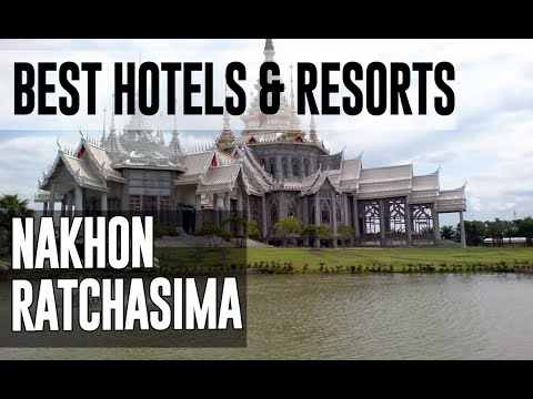 Best Hotels and Resorts in Nakhon Ratchasima, Thailand