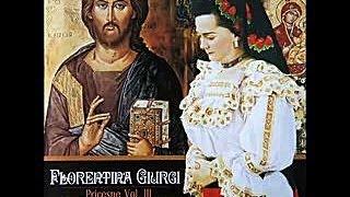 Florentina Giurgi - Doamne, Doamne sa ne spui - CD - Roaga-te si crede thumbnail