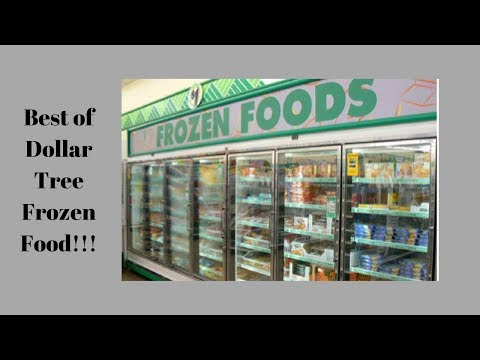 Best And Worst Of Dollar Tree Frozen Food Edition (Food Review) (Jan 31, 2018)