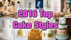 Top 5 Wedding Cakes Styles 2016