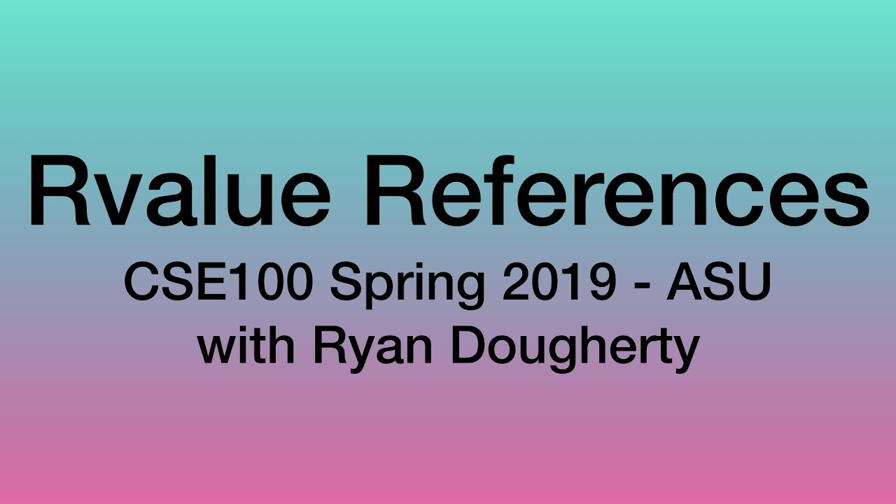 Final Exam Sample Questions, Rvalue References - CSE100 Programming with  C++ 4/15