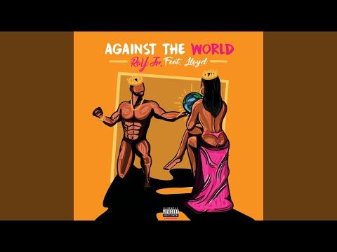 Against the World (feat. Lloyd)