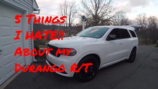 5 Things I HATE About My Durango R/T