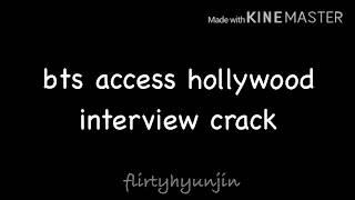 bts access hollywood interview crack