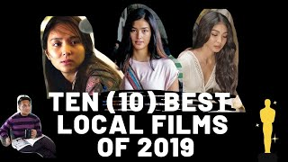 The 10 BEST PINOY MOVIES of 2019. (Top Pinoy films)