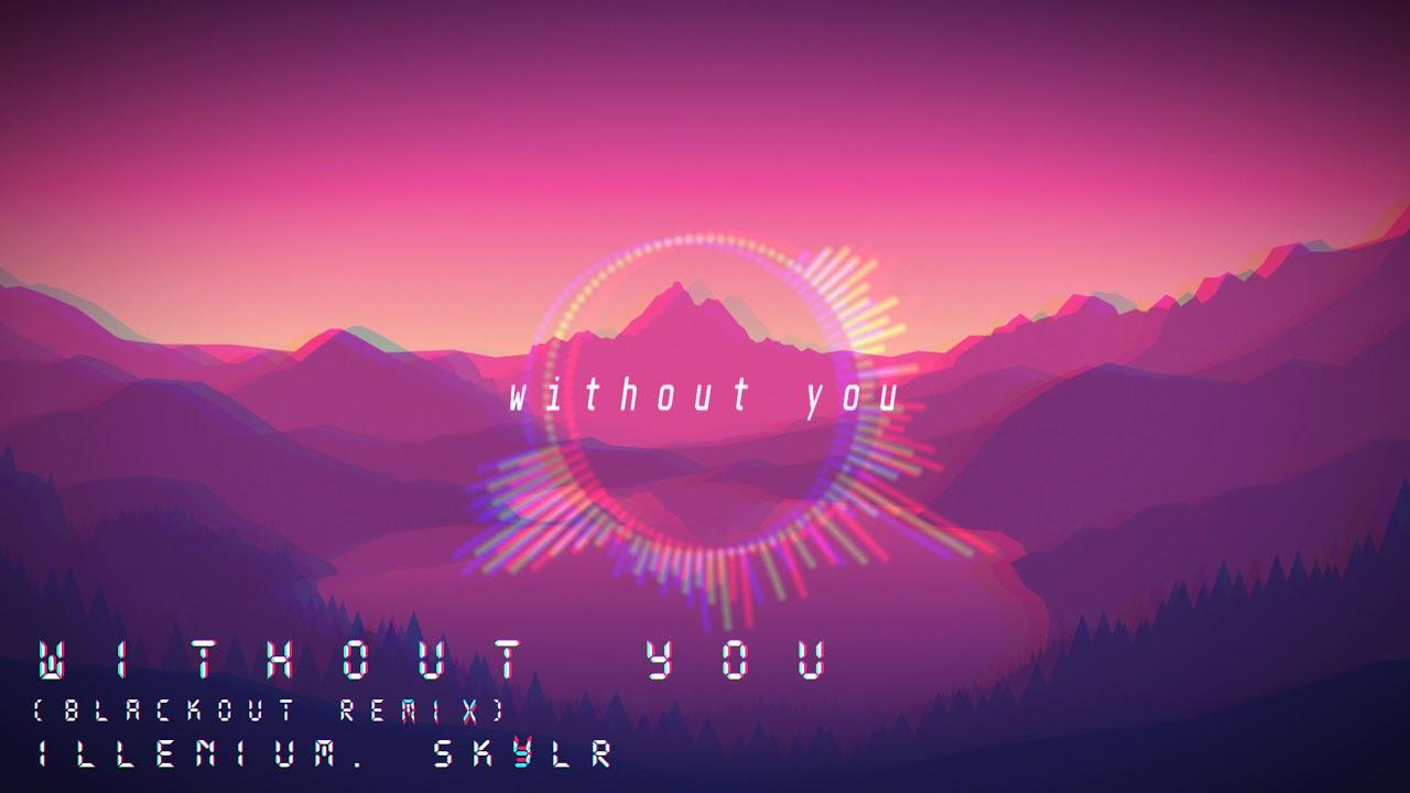 ILLENIUM - Without You (Feat. SKYLR) [black's Lo-Fi Remix]
