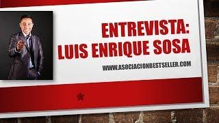 Luis Enrique Sosa Networker y Empresario Mexicano | Autor BestSeller AMAZON Kindle
