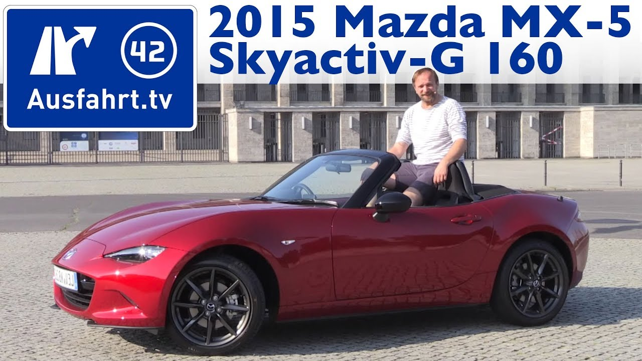 2015 mazda mx 5 skyactiv g 160 kaufberatung test review youtube. Black Bedroom Furniture Sets. Home Design Ideas