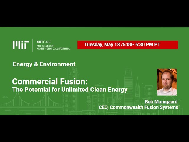 Commercial Fusion: Unlimited Clean Energy?