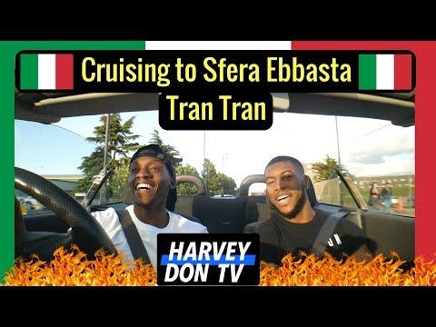 Cruising to Sfera Ebbasta - Tran Tran