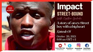 A story of one ex-street boy with a big heart | Impact Street-Bound