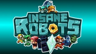 Deck Building Cat-bot Crazyness! - Insane Robots PC Gameplay Impressions