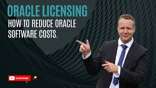 How to reduce Oracle Software costs
