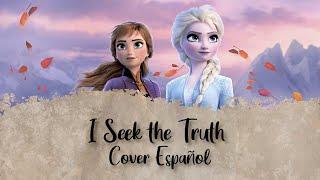 Download lagu I Seek the Truth [Cover Español] Frozen 2 (Outtake)