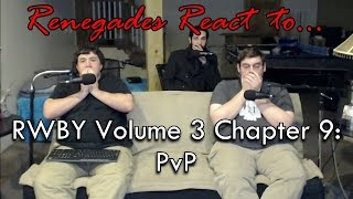 Renegades React to... RWBY Volume 3 Chapter 9: PvP
