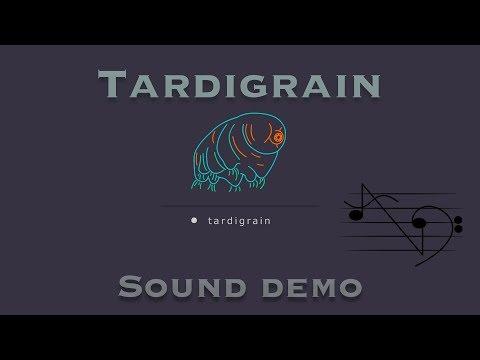 Tardigrain Granular Synthesiser | Shut up and Play Sound Demo
