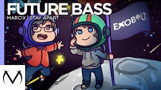 Gambar cover [Future Bass] - Marcix - Stay Apart