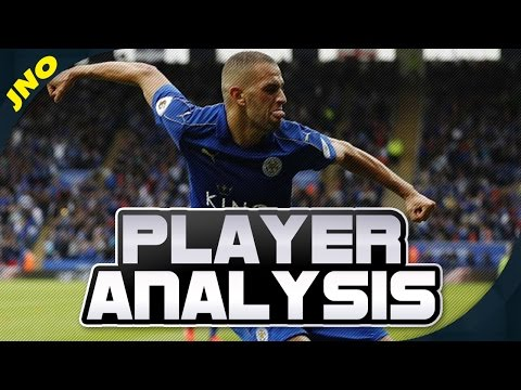 Islam Slimani Player Analysis Premier League 2016/17 - More Fire Power For Leicester?