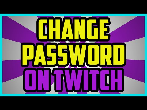How To Change Your Password On Twitch 2016 - Twitch TV Change Password  Tutorial PC
