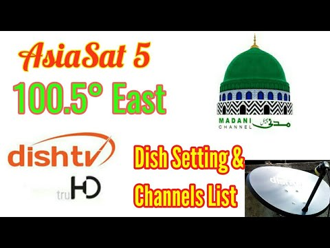 AsiaSat 5 at 100 5°East Ku Band Dish setting and Channels List  Dish TV HD  channels